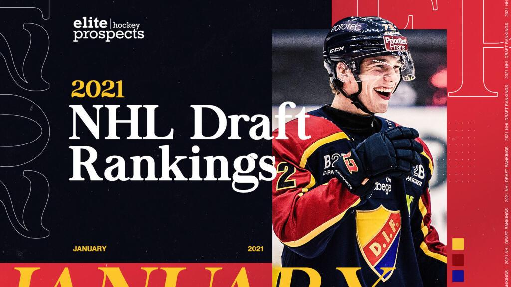 The EliteProspects Rinkside 2021 NHL Draft Ranking